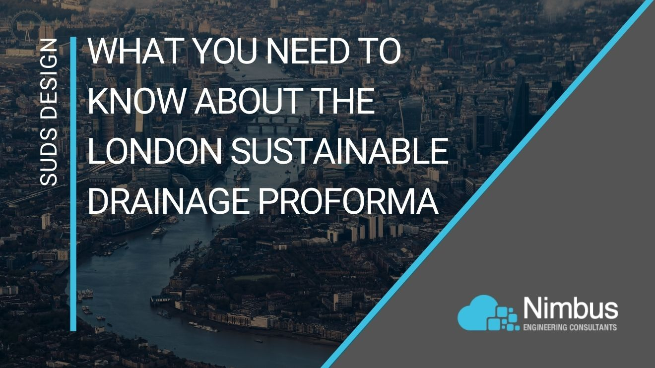 What You Need to Know About the London Sustainable Drainage Proforma   Nimbus Engineering